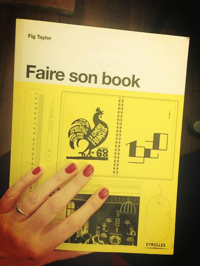 le livre faire son book de fig taylor marie guillaumet. Black Bedroom Furniture Sets. Home Design Ideas