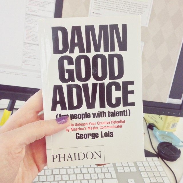 «Damn Good Advice» de George Lois