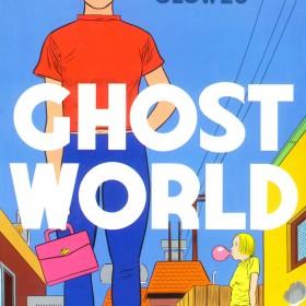 «Ghost World» deDaniel Clowes